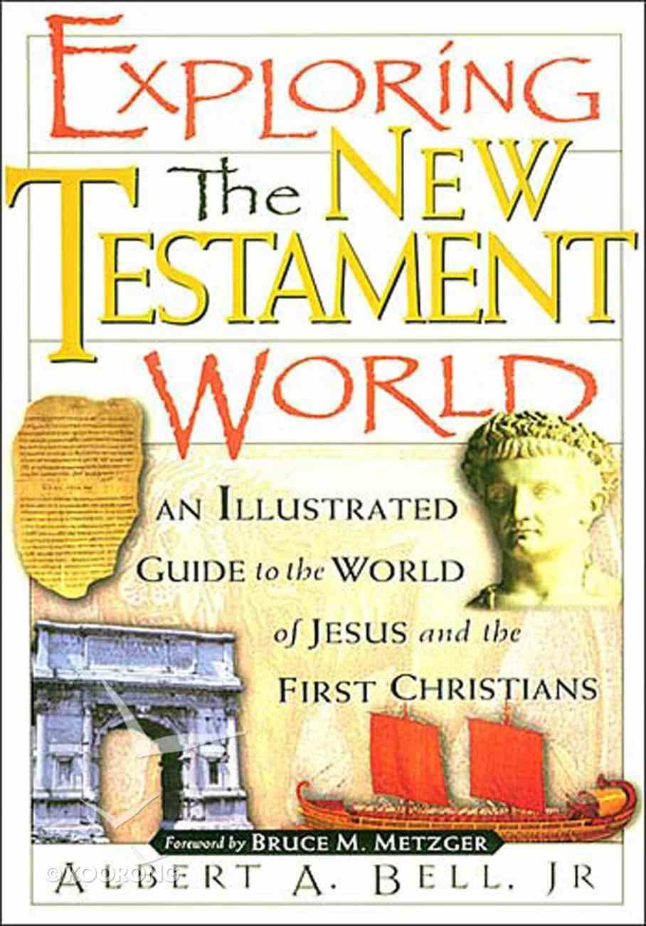 Exploring the New Testament World eBook