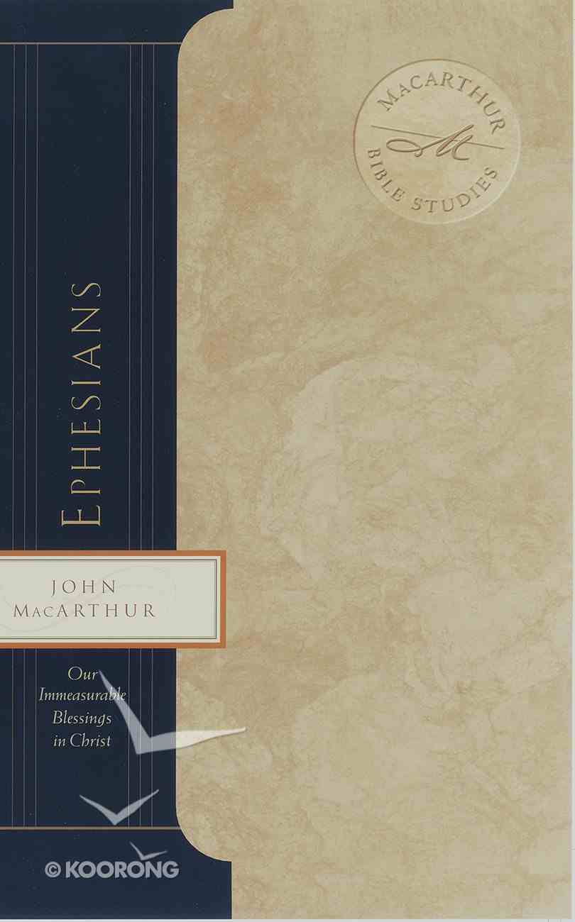 Ephesians (Macarthur Bible Study Series) eBook