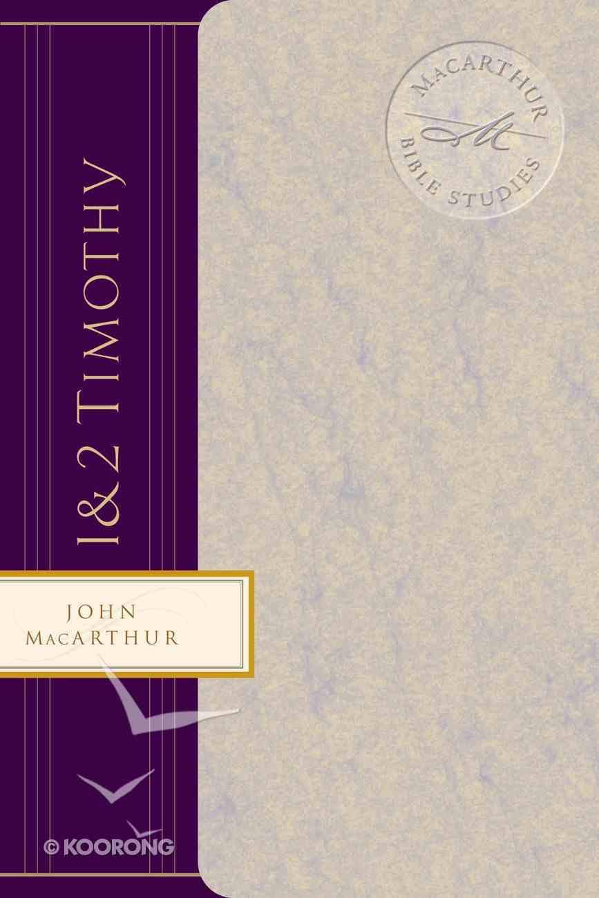 1&2 Timothy (Macarthur Bible Study Series) eBook