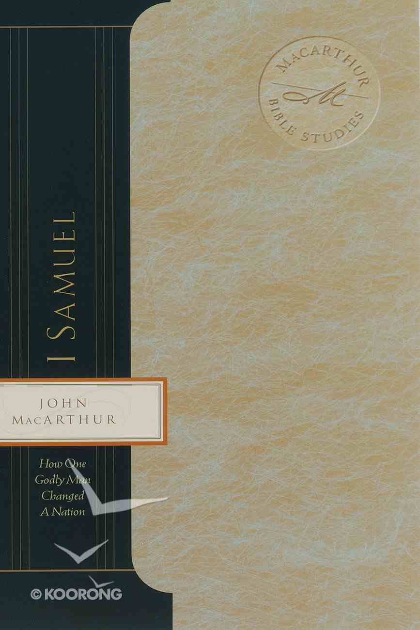 1 Samuel (Macarthur Bible Study Series) eBook