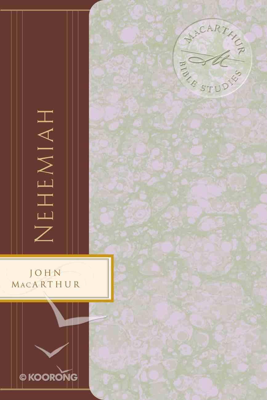 Nehemiah (Macarthur Bible Study Series) eBook