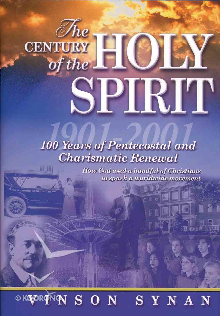 The Century of the Holy Spirit eBook
