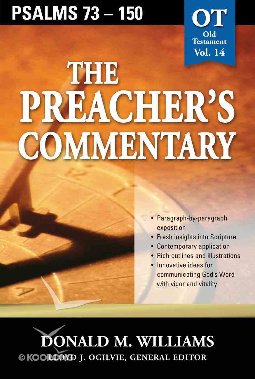 Psalms 73-150 (#14 in Preacher's Commentary Series) eBook