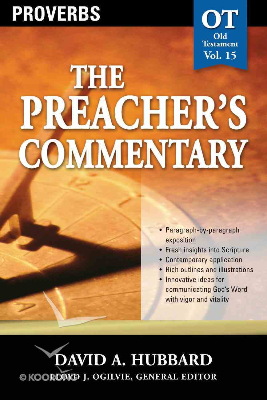 Proverbs (#15 in Preacher's Commentary Series) eBook