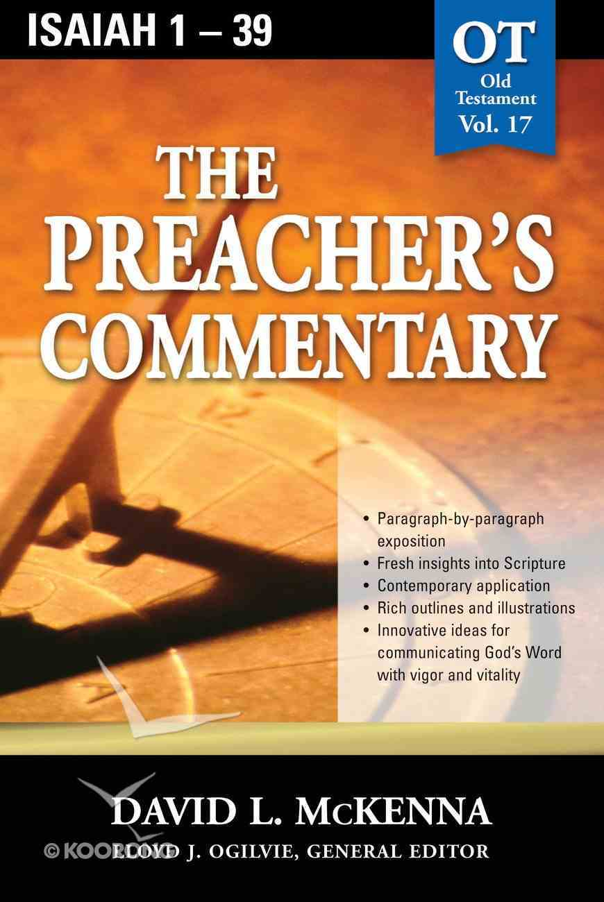 Isaiah 1-39 (#17 in Preacher's Commentary Series) eBook