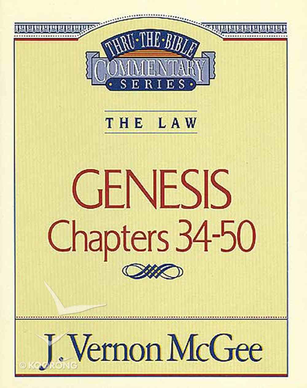 Thru the Bible OT #03: Genesis (Volume 3) (#03 in Thru The Bible Old Testament Series) eBook