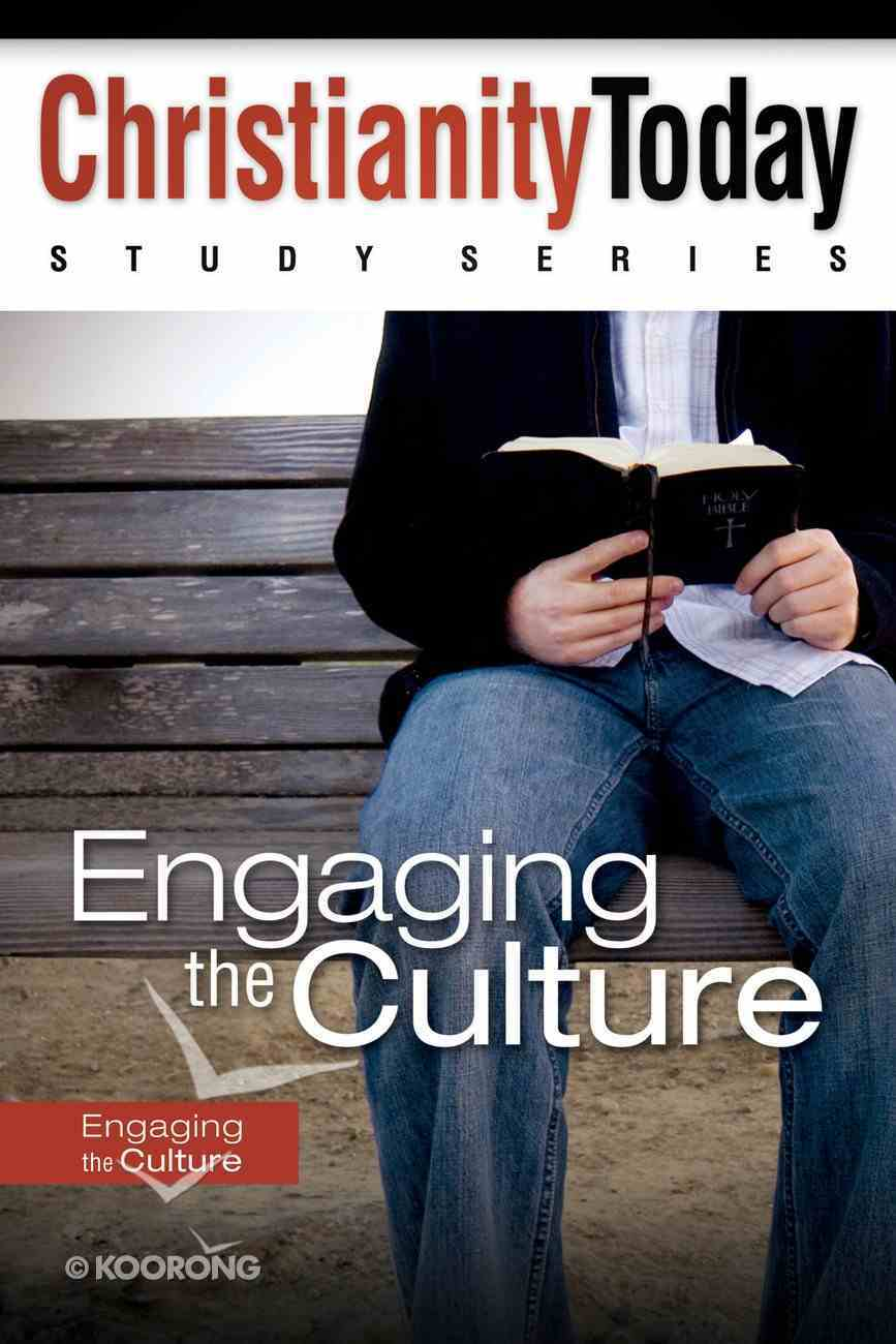 Christianity Today Study Series: Engaging the Culture eBook