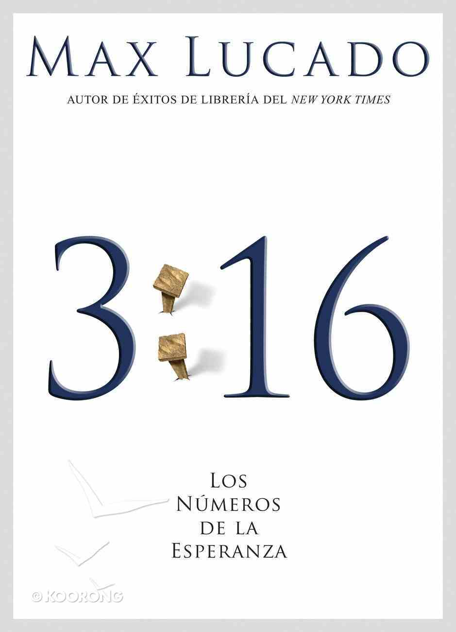 John 3: 16 Los Numeros De La Esperanza (Spa) (3 16 The Numbers Of Hope) eBook