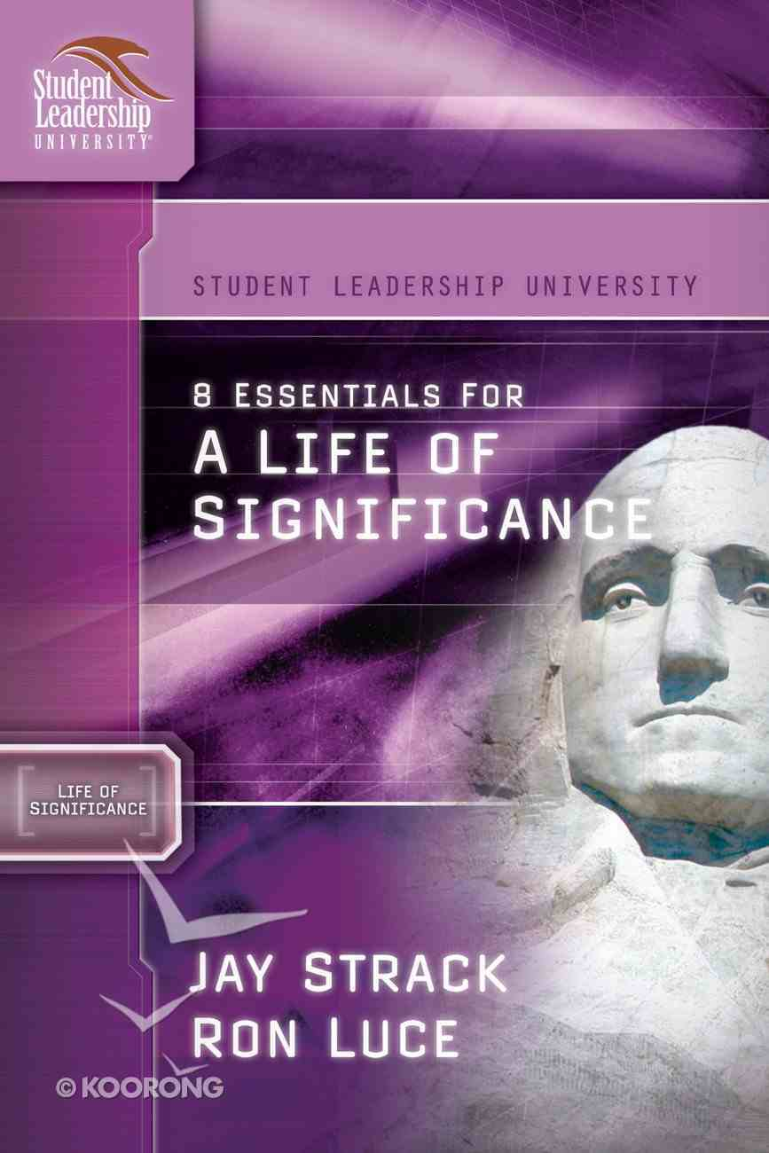 8 Essentials For a Life of Significance eBook