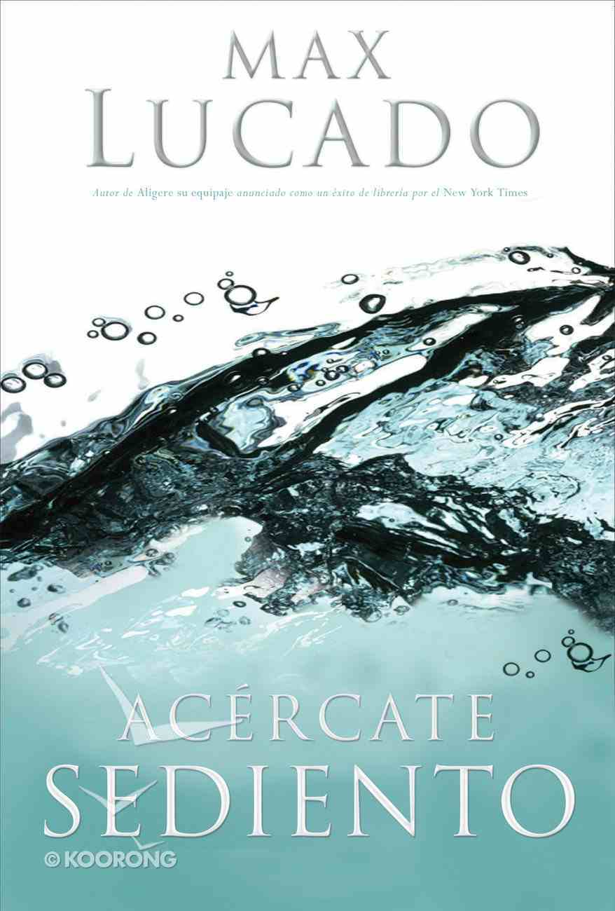 Acercate Sediento (Spa) (Come Thirsty) eBook