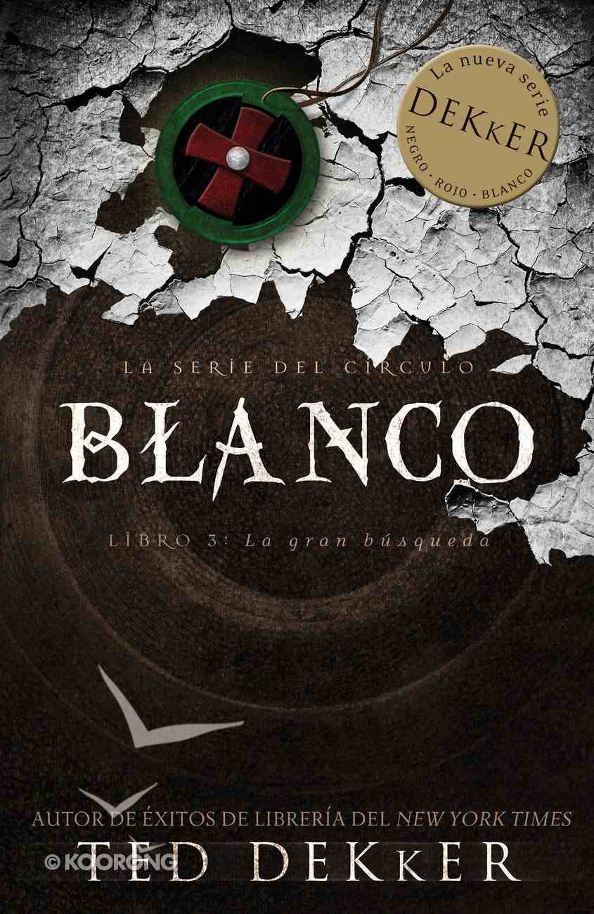 Blanco (Spa) (White) (Dekker Trilogy The Circle Series) eBook