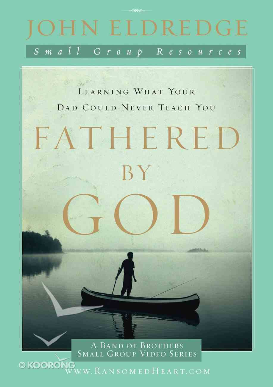 Fathered By God (Participant's Guide) eBook