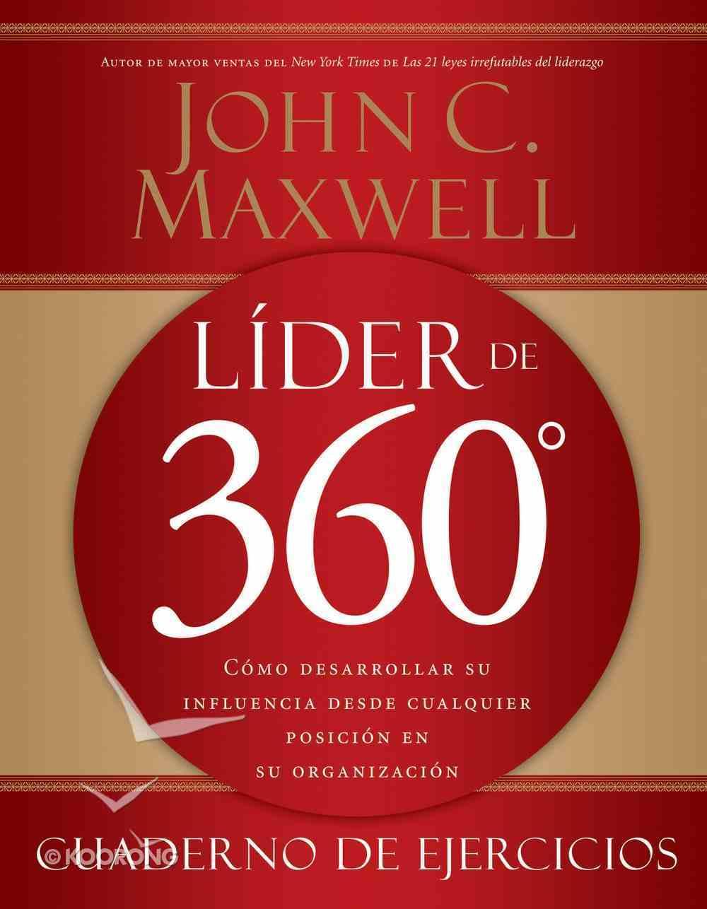 Lider De 360 Cuaderno De Ejercicios (Spa) (The 360 Degree Leader Workbook (Spanish) eBook
