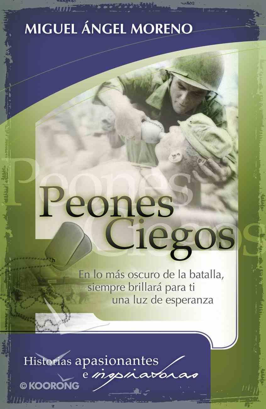 Peones Ciegos (Spanish) (Spa) (Blind Peons) eBook