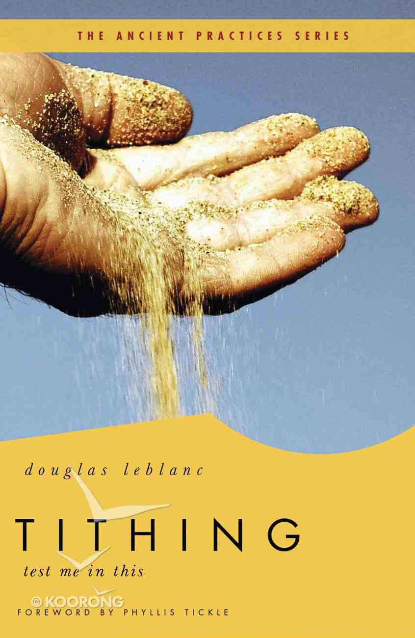 Tithing (The Ancient Practices Series) eBook