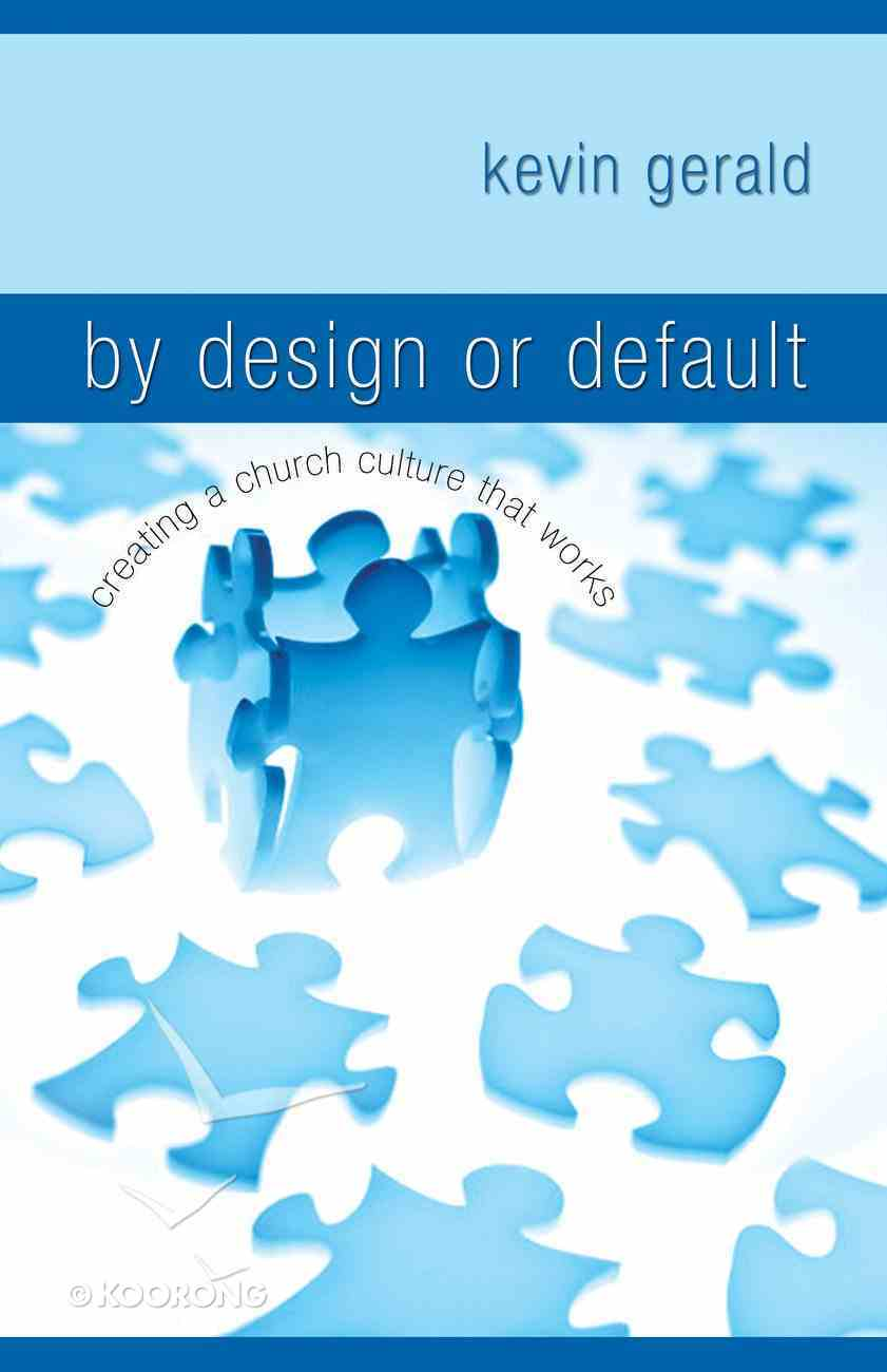 By Design Or Default eBook