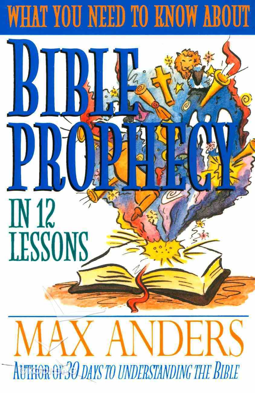 What You Need to Know About Bible Prophecy eBook