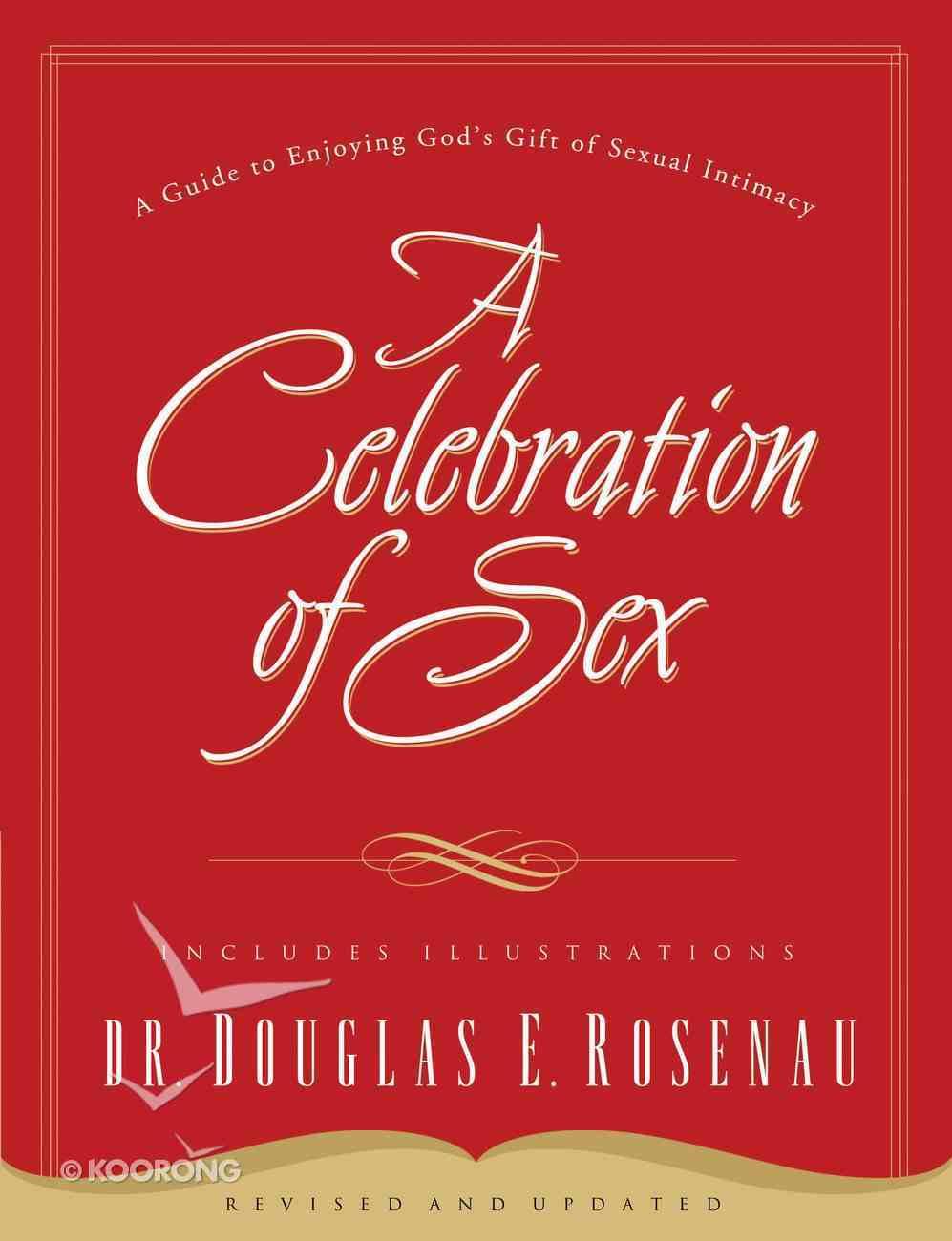 A Celebration of Sex eBook