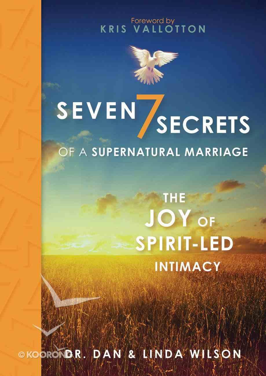 Seven Secrets of a Supernatural Marriage eBook