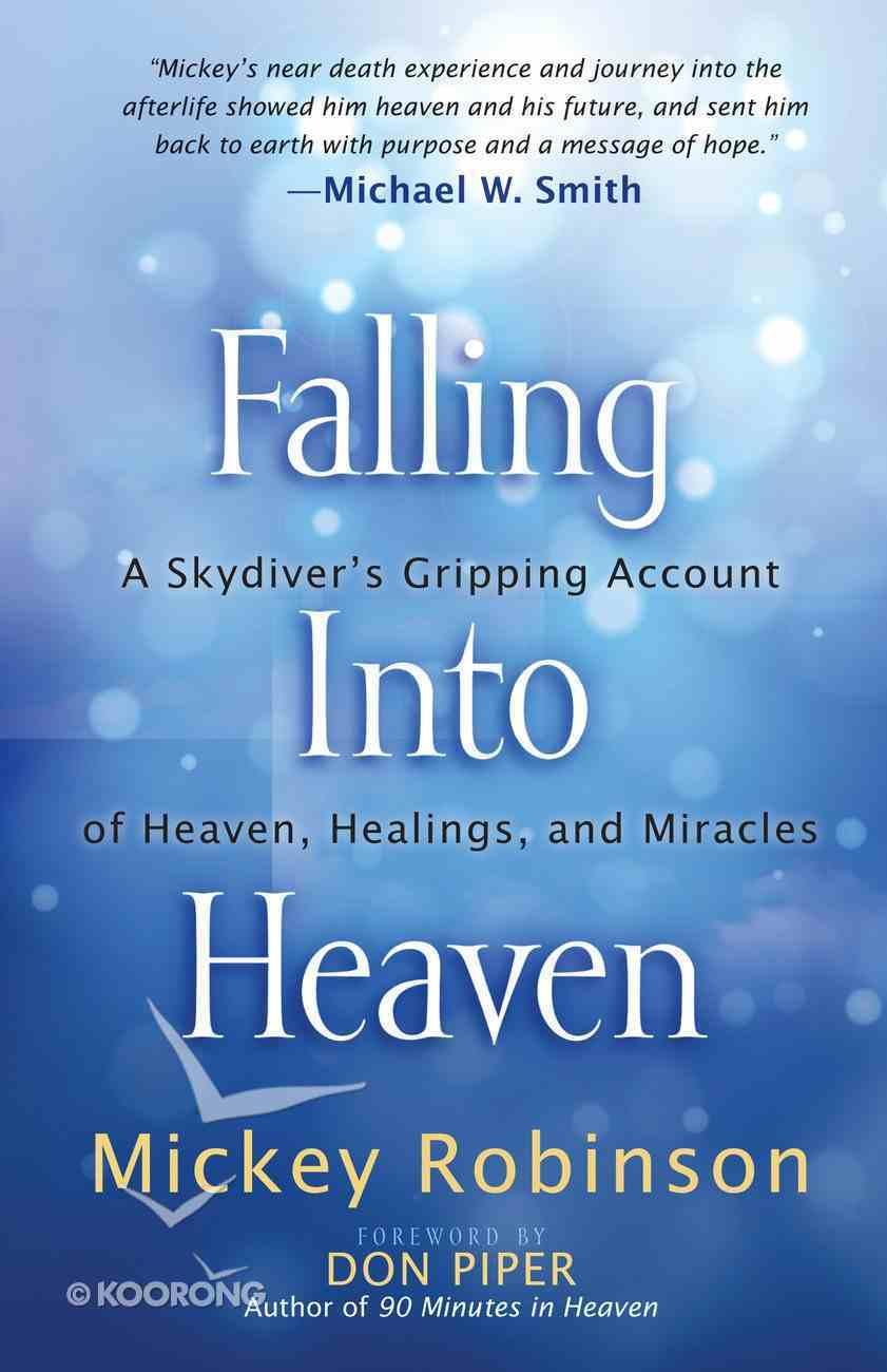 Falling Into Heaven eBook