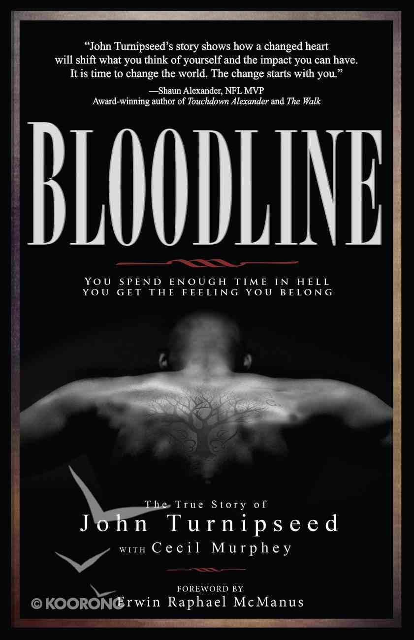 Bloodline: The True Story of John Turnipseed eBook
