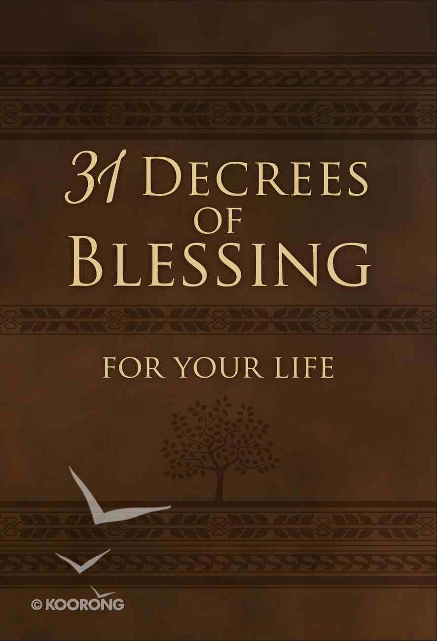31 Decrees of Blessing For Your Life eBook