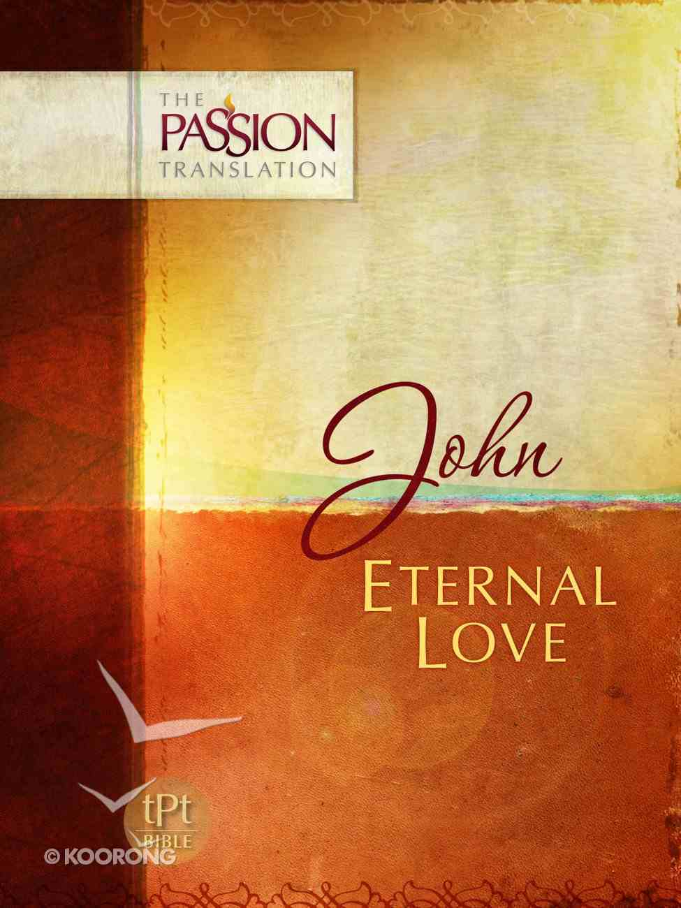 TPT John: Eternal Love eBook