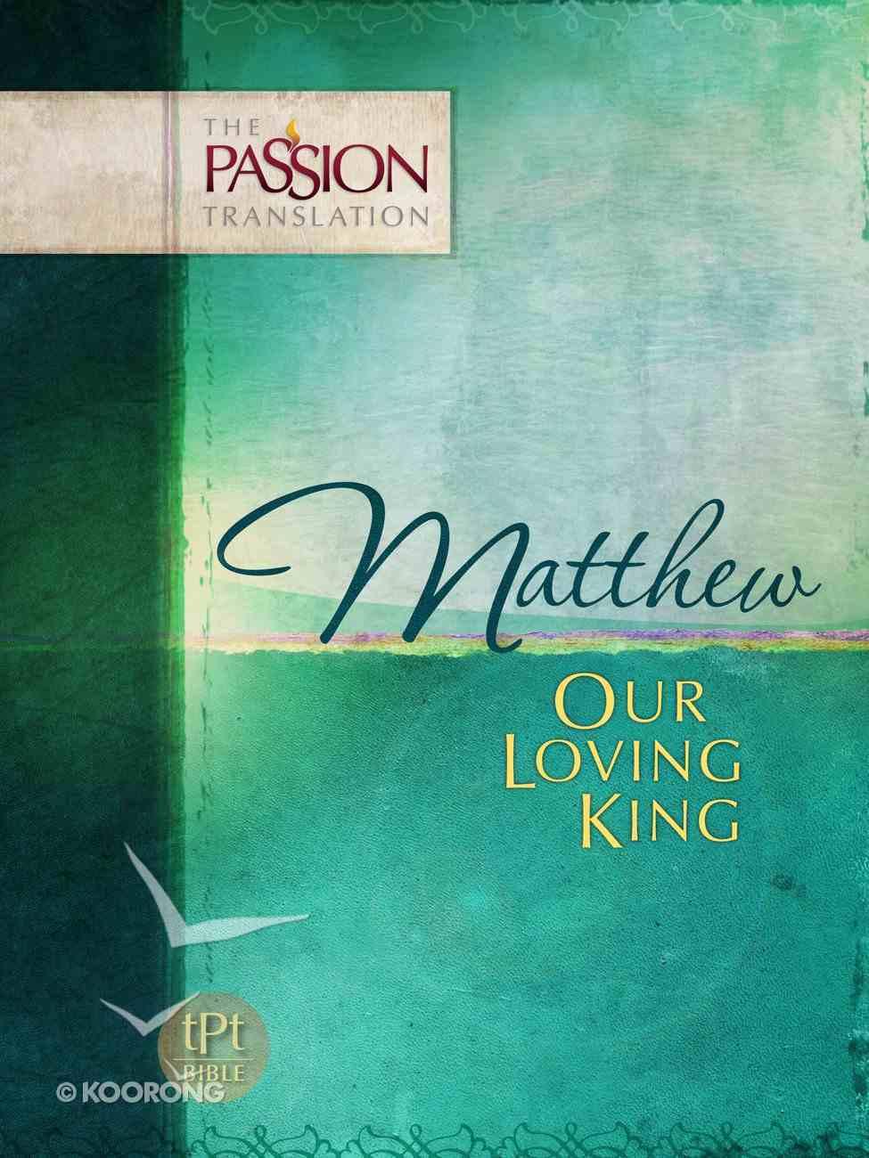 TPT Matthew: Our Loving King eBook
