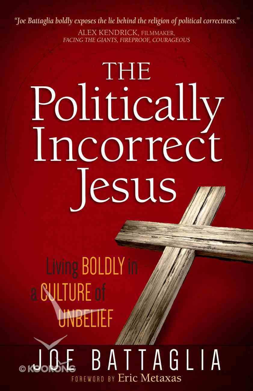 The Politically Incorrect Jesus eBook