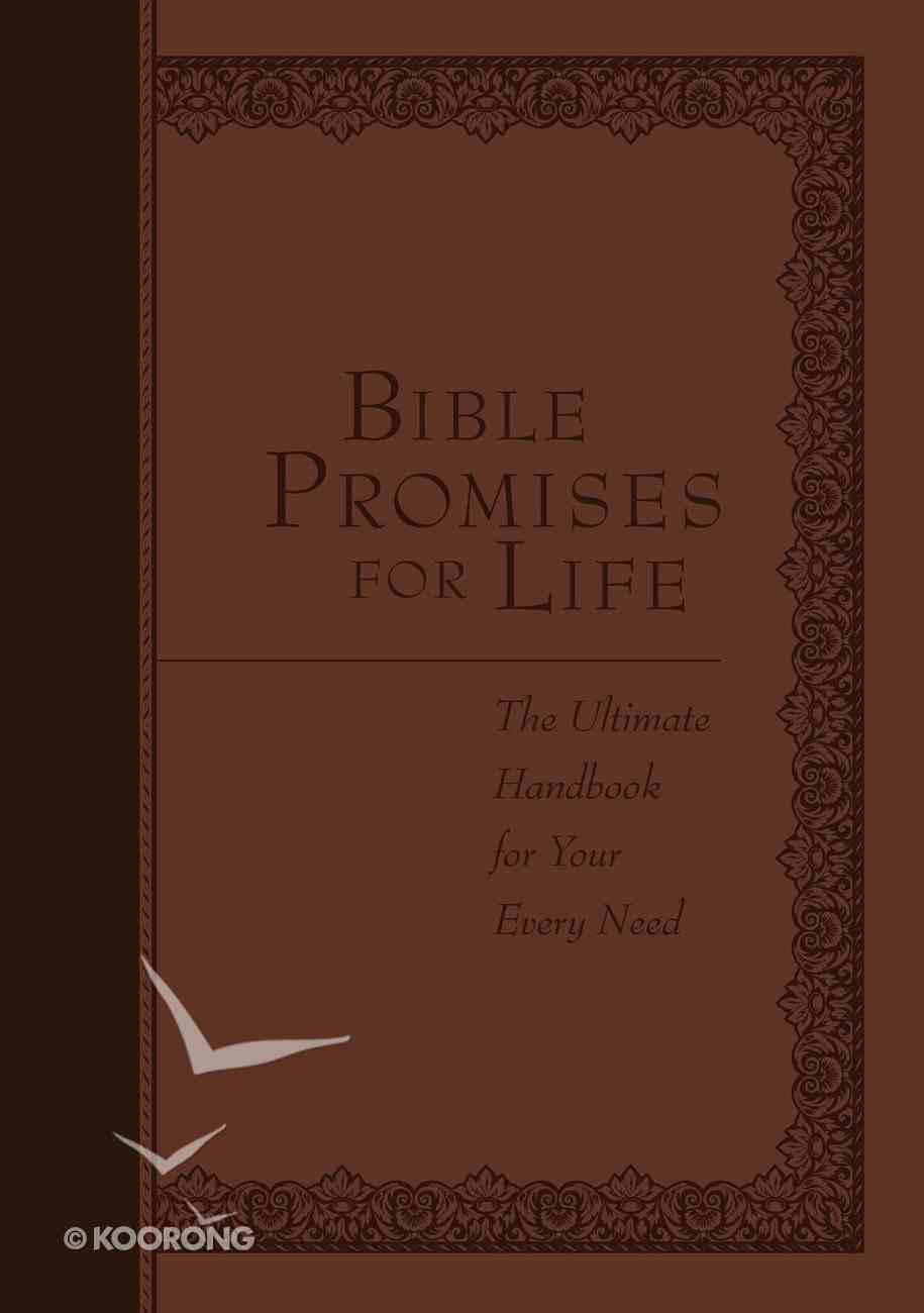 Bible Promises For Life: The Ultimate Handbook For Your Every Need eBook