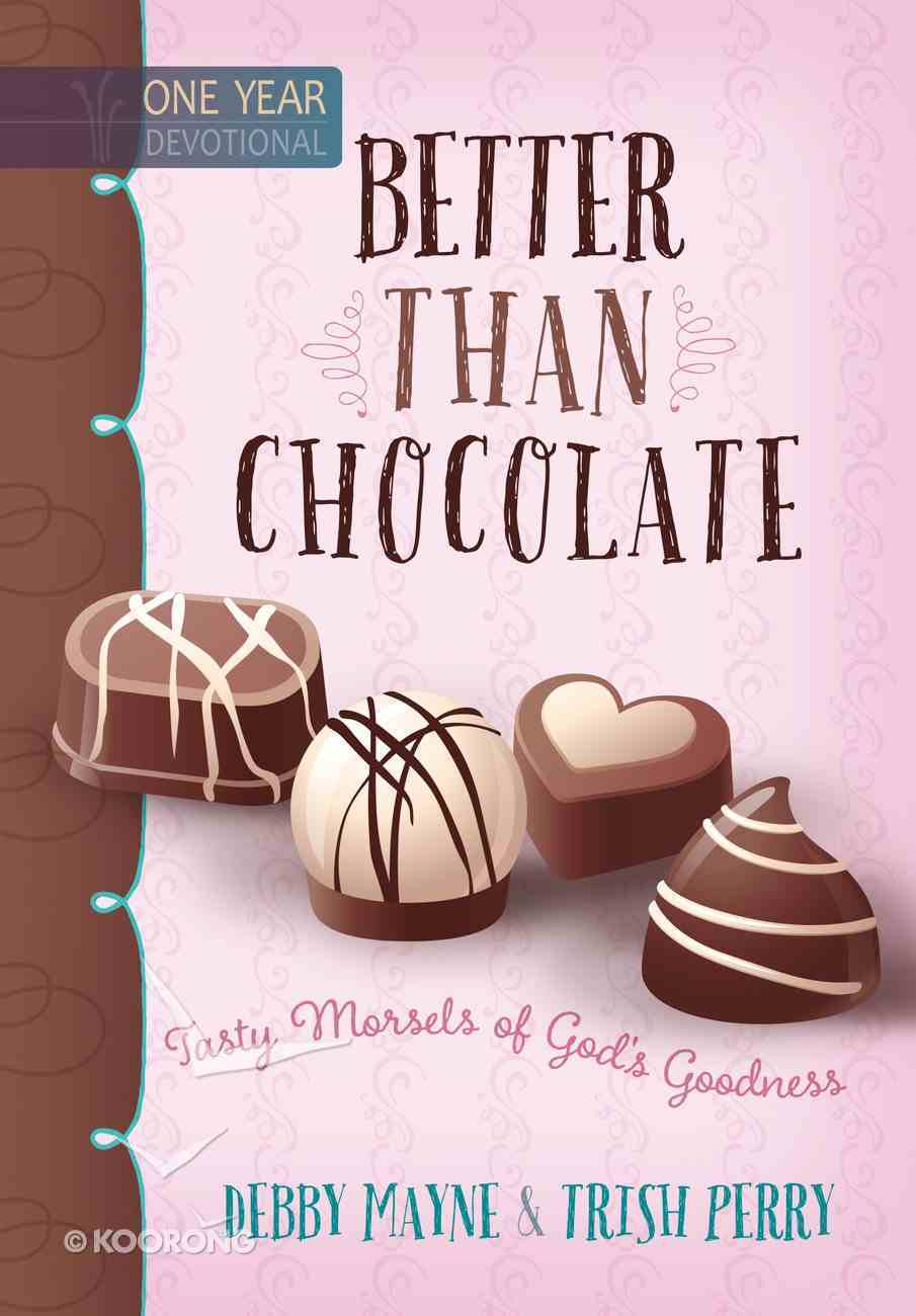 Better Than Chocolate: One Year Devotional eBook