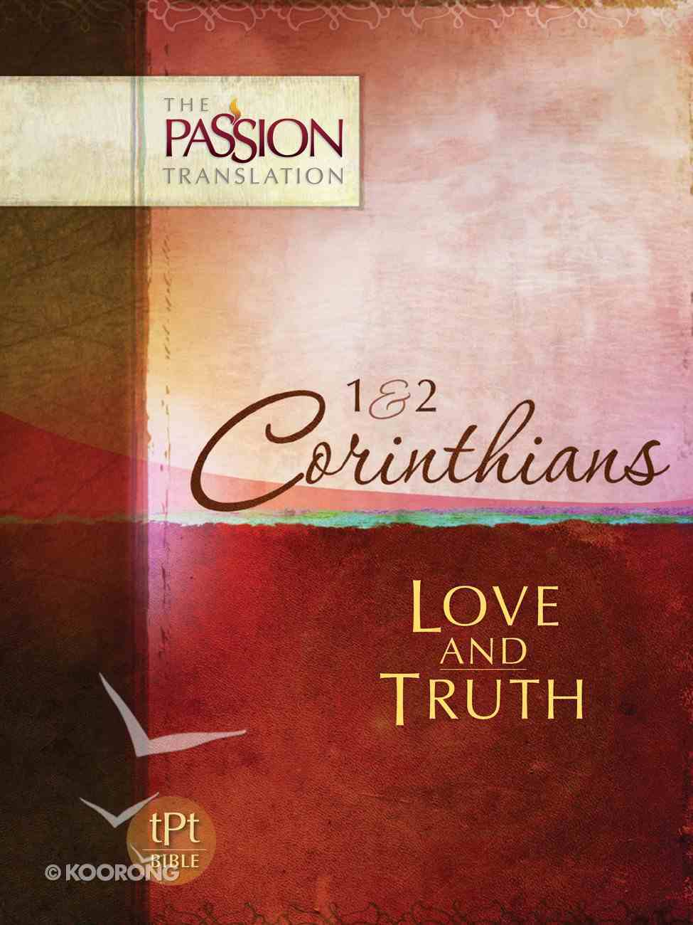 TPT 1 & 2 Corinthians: Love and Truth (Black Letter Edition) eBook