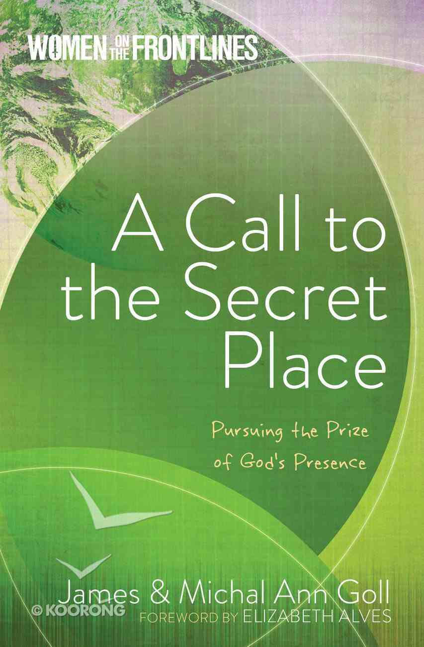 A Call to the Secret Place eBook