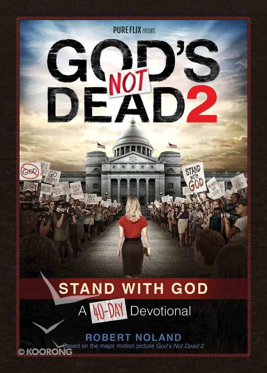 40-Day Devotional: God's Not Dead 2 eBook