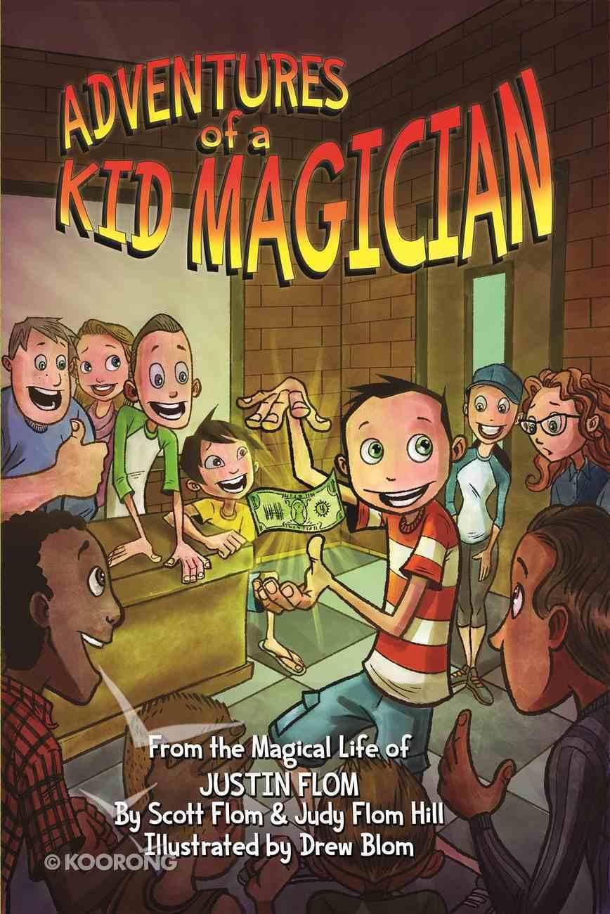 Adventures of a Kid Magician eBook