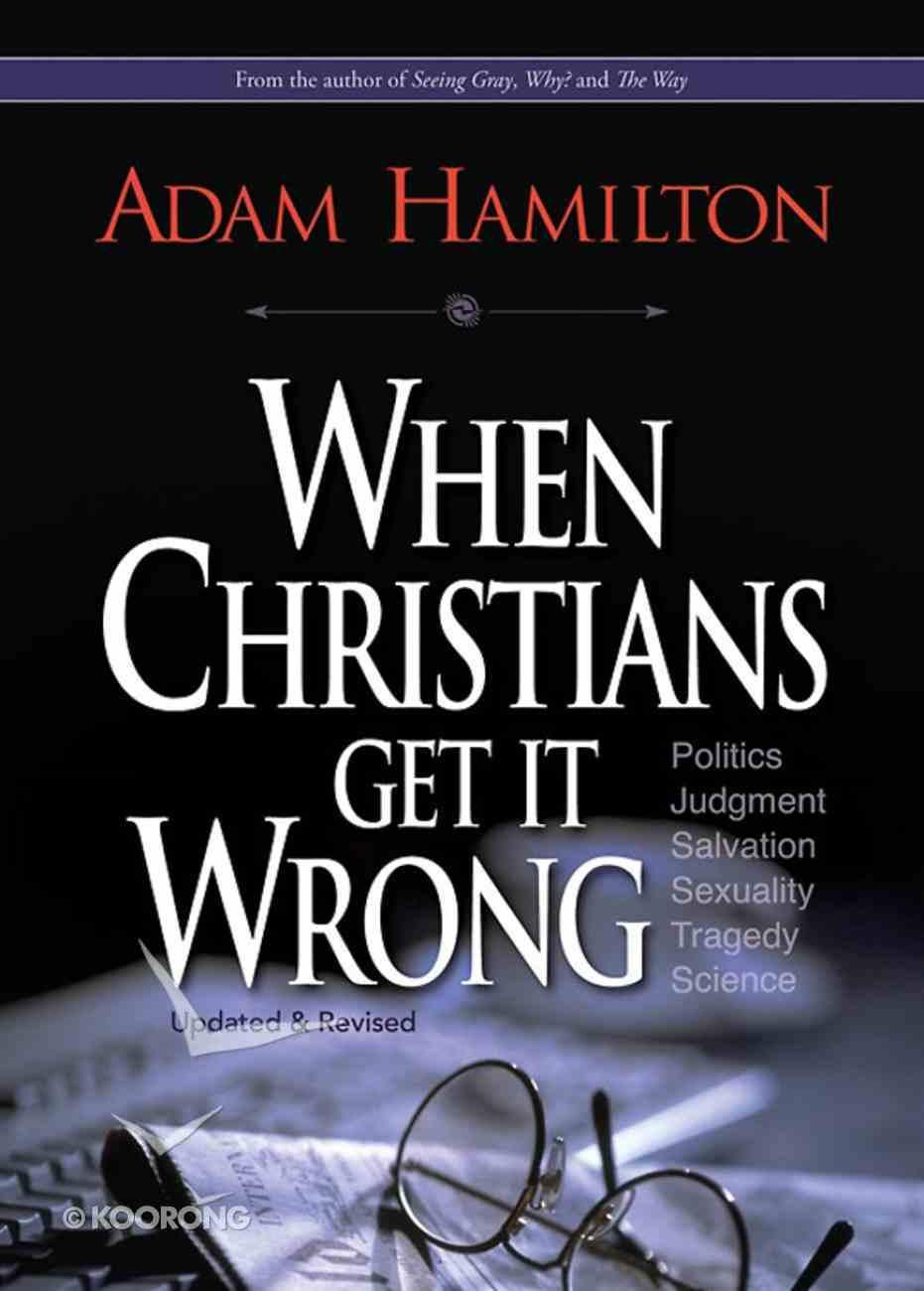 When Christians Get It Wrong eBook