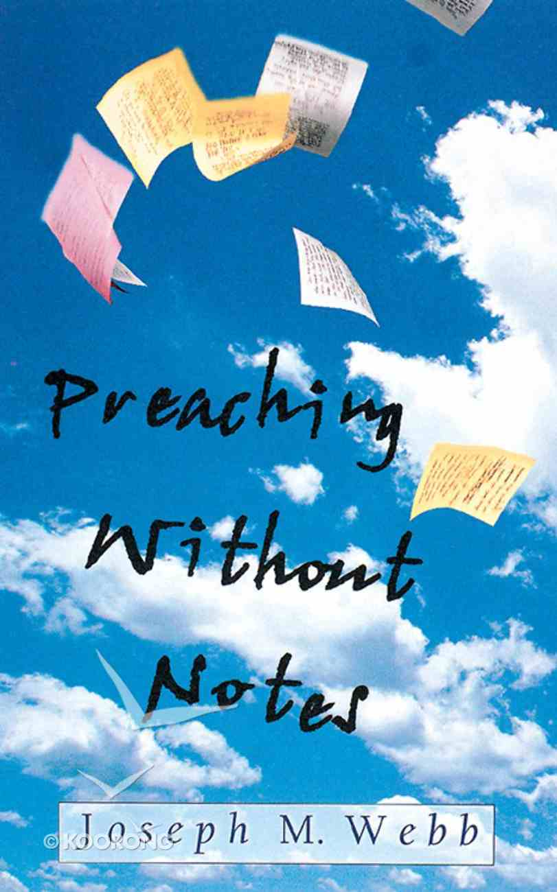 Preaching Without Notes (101 Questions About The Bible Kingstone Comics Series) eBook