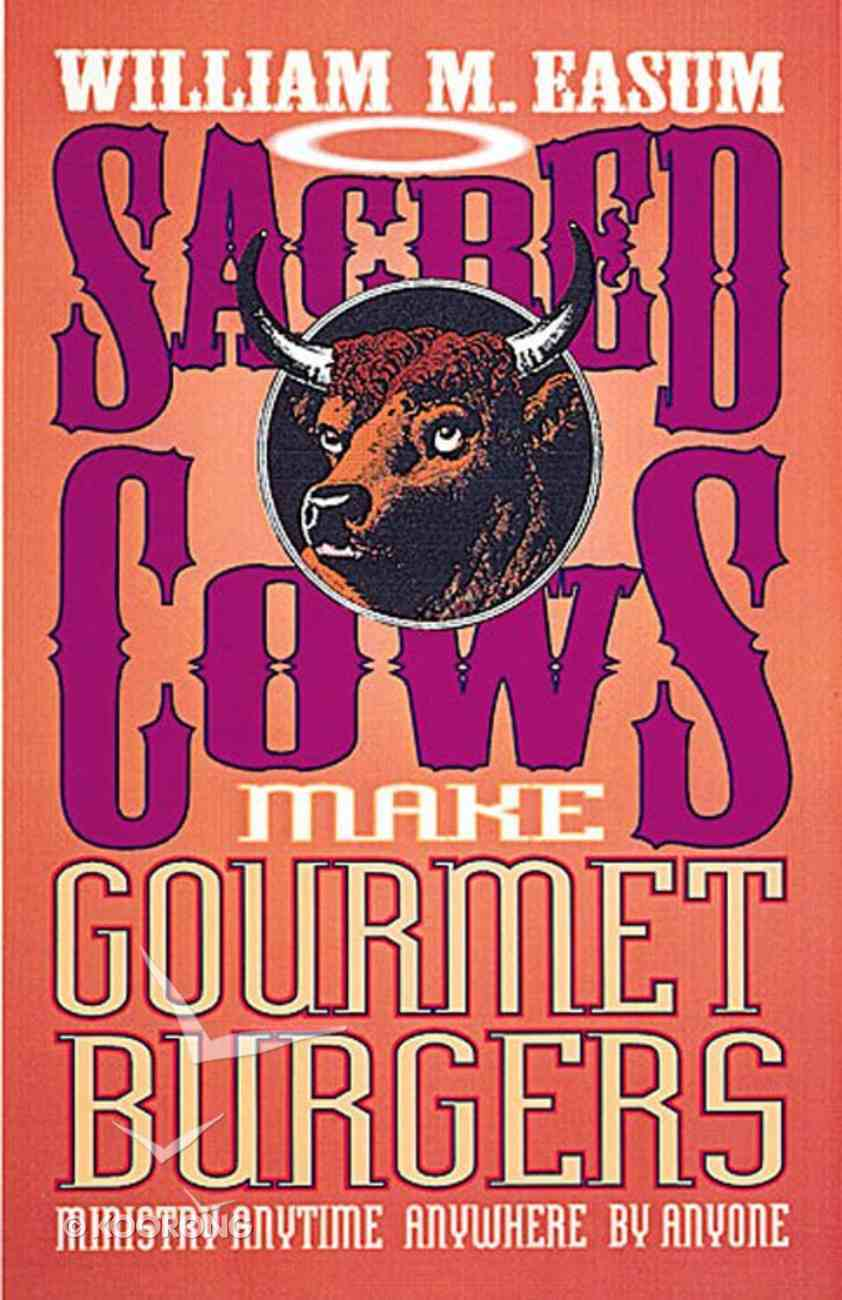 Sacred Cow Make Gourmet Hamburgers eBook