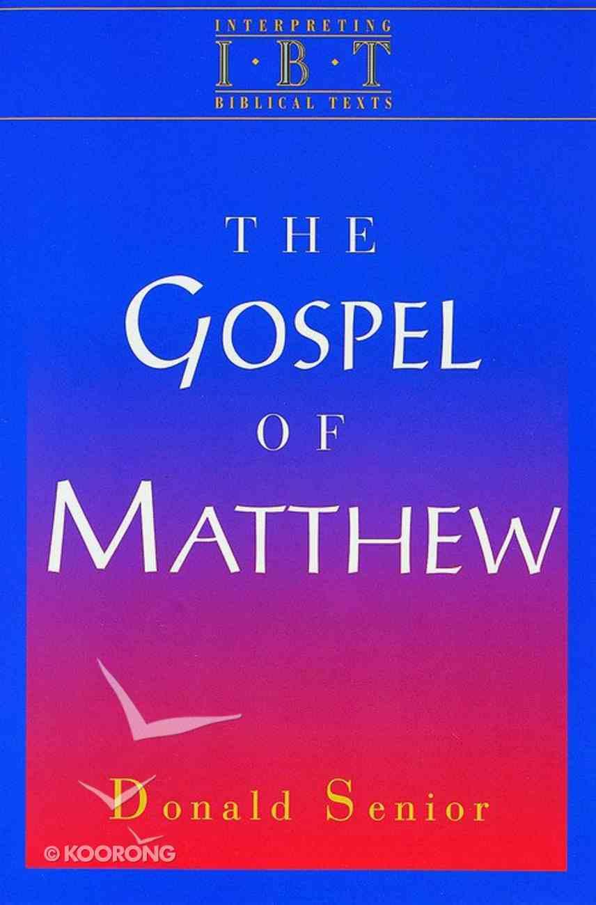 The Gospel of Matthew (Interpreting Biblical Texts Series) eBook