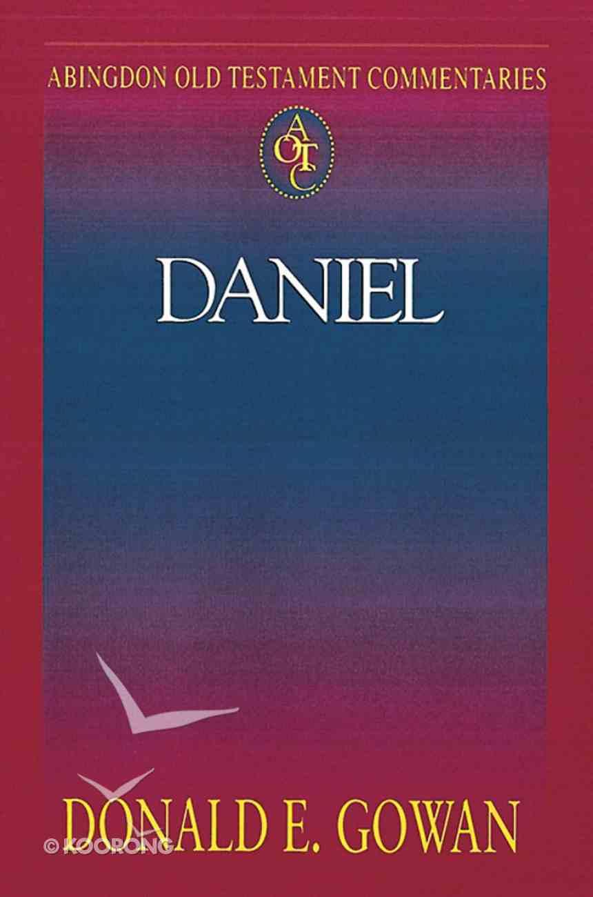 Abingdon Old Testament Commentaries   Daniel (Abingdon Old Testament Commentaries Series) eBook