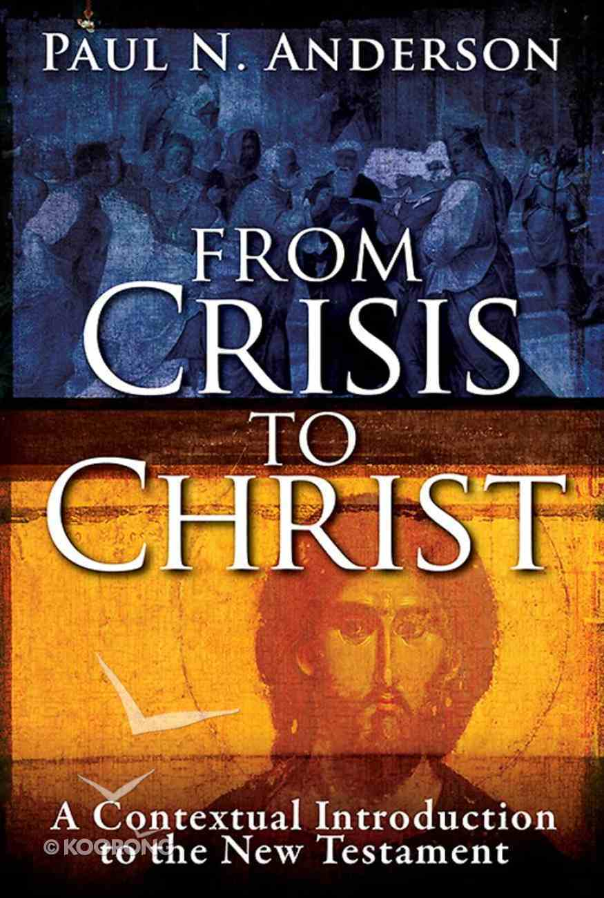 From Crisis to Christ (101 Questions About The Bible Kingstone Comics Series) eBook