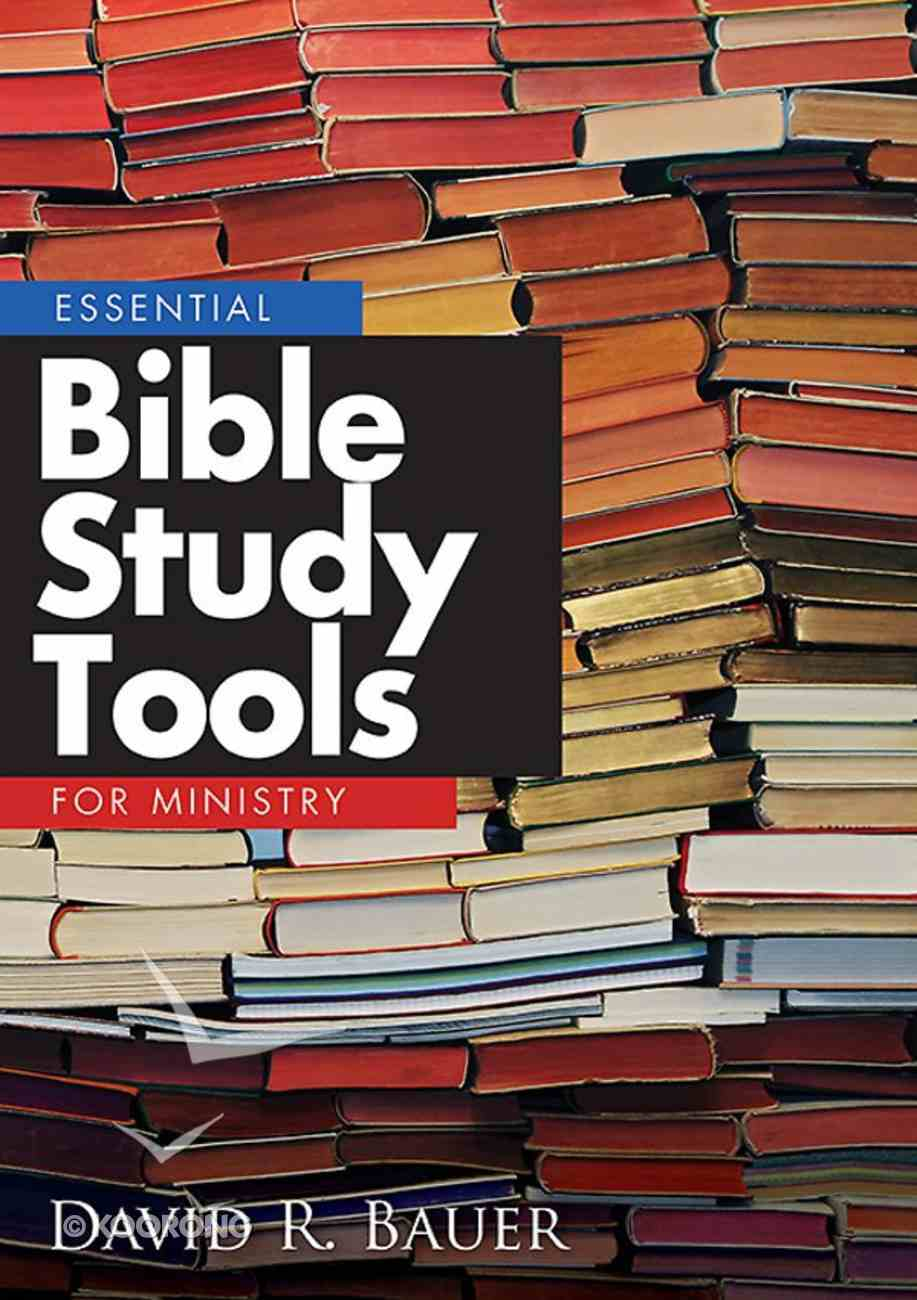 Essential Bible Study Tools For Ministry eBook