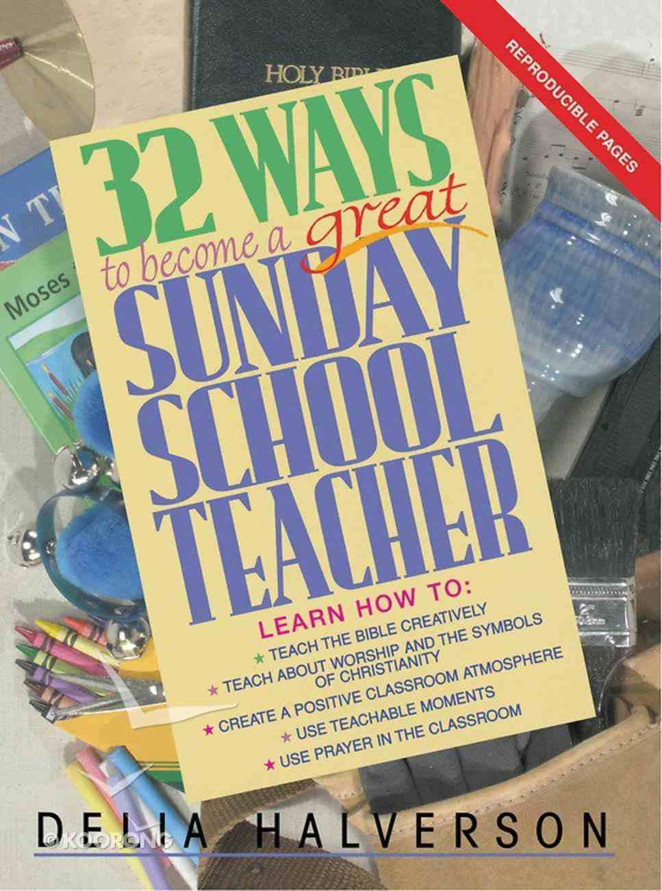 32 Ways to Become a Great Sunday School Teacher eBook