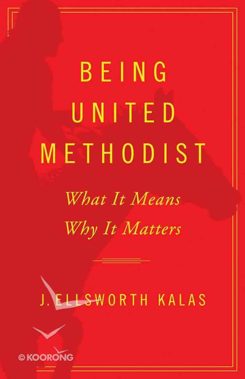 Being United Methodist eBook