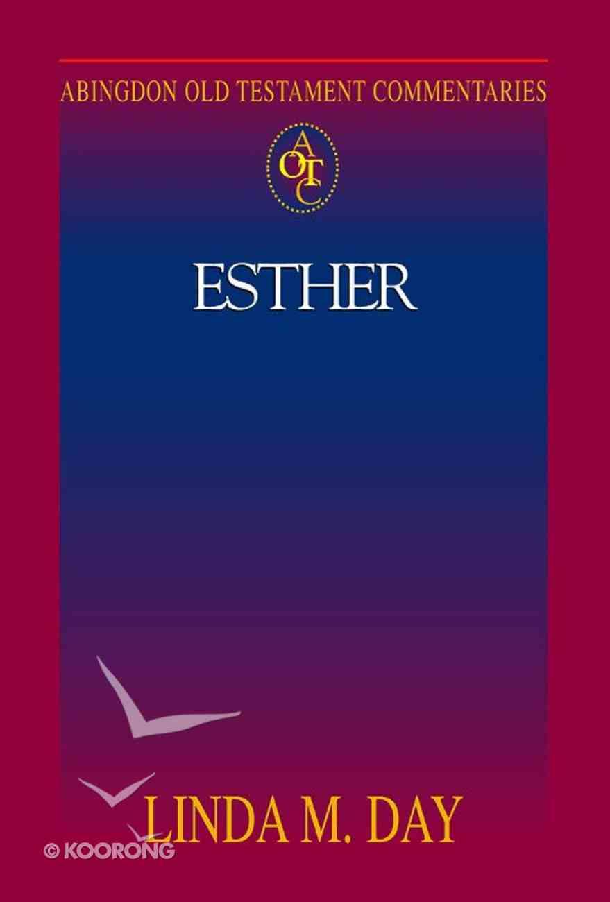 Esther (Abingdon Old Testament Commentaries Series) eBook