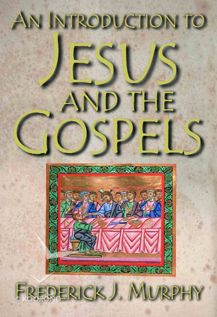 An Introduction to Jesus and the Gospels eBook