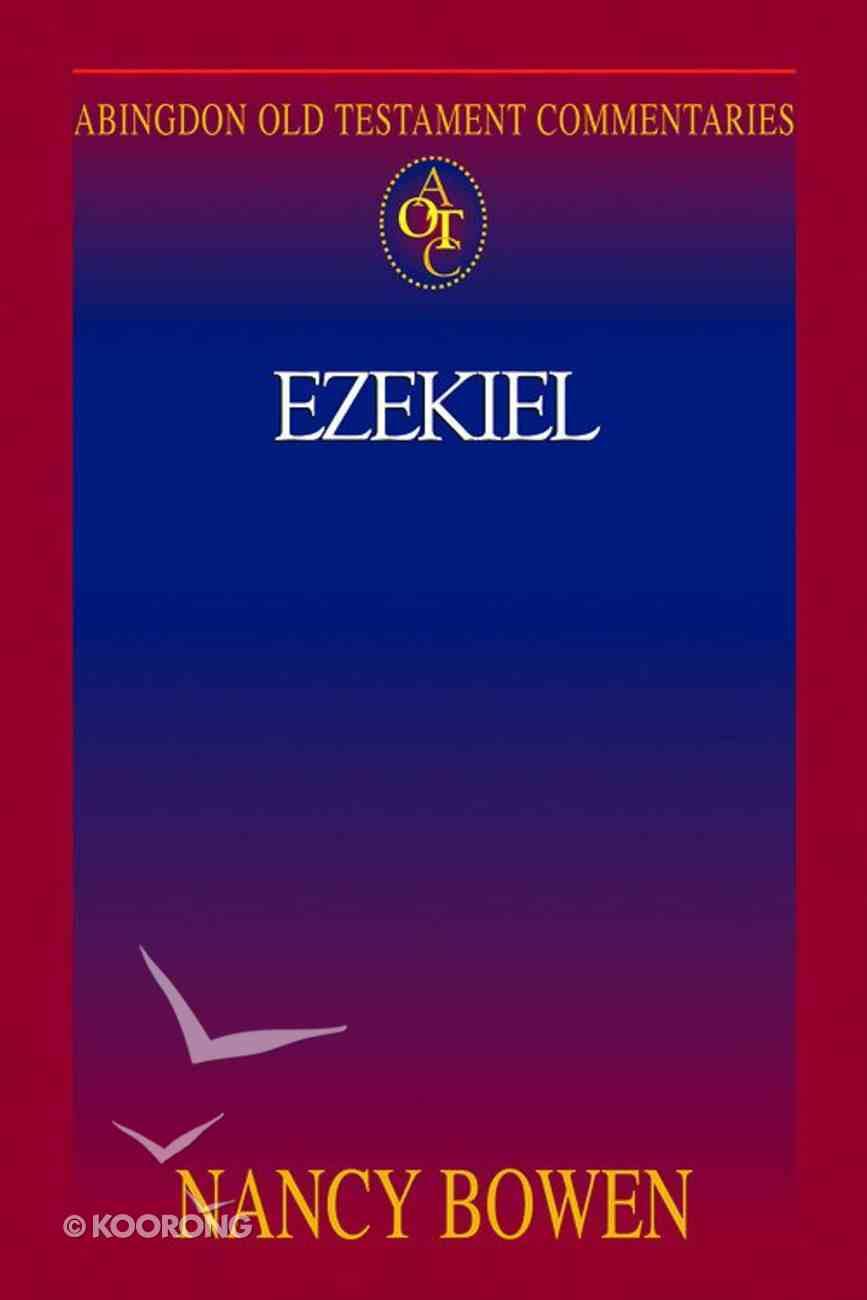 Ezekiel (Abingdon Old Testament Commentaries Series) eBook