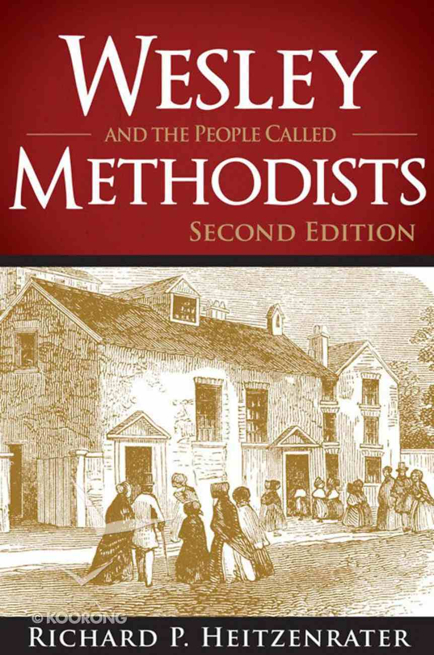 Wesley and the People Called Methodists eBook