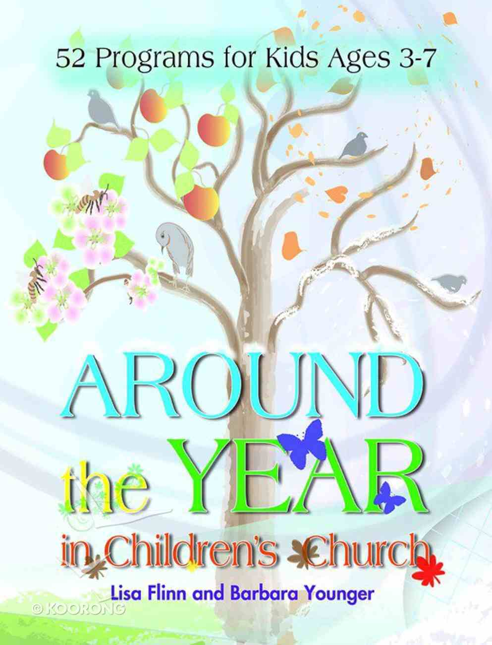 Around the Year in Children's Church (101 Questions About The Bible Kingstone Comics Series) eBook