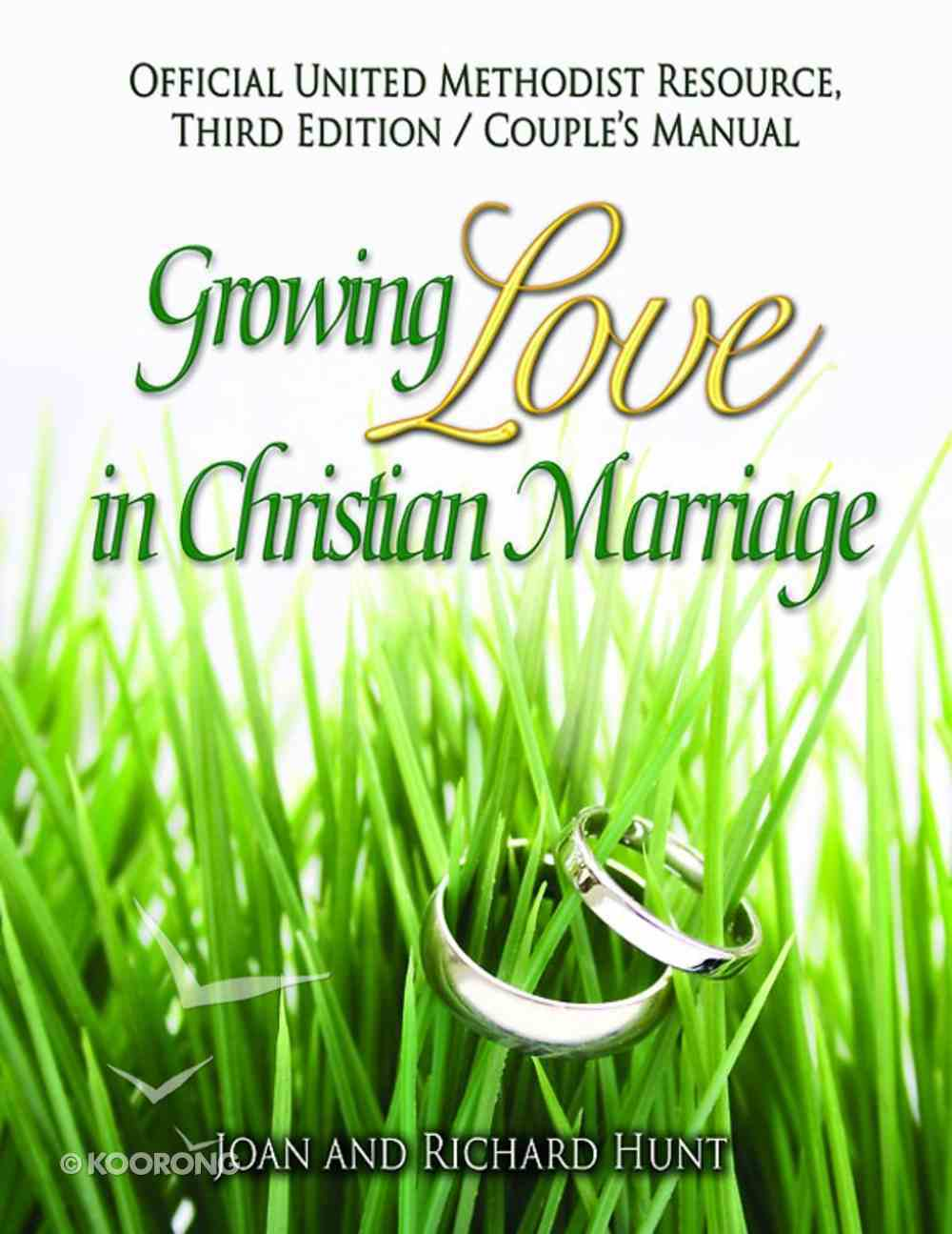 Growing Love in Christian Marriage: Couple's Manual (2-Pack) (3rd Edition) (101 Questions About The Bible Kingstone Comics Series) eBook